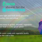 Food Shower For The Monsoons